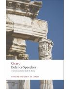 Defence Speeches - Cicero