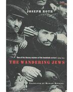 The Wandering Jews - Joseph Roth