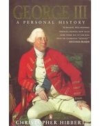 George III. A Personal History - Hibbert, Christopher
