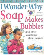 I Wonder why Soap Makes Bubbles - Barbara Taylor