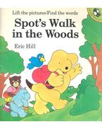 Spot's Walk in the Woods - HILL, ERIC
