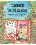 Cobweb to the Rescue - FAUNCE-BROWN, DAPHNE