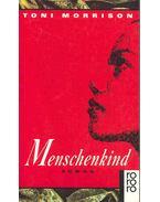 Menschenkind (Eredeti cím: Beloved) - Toni Morrison
