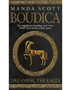 Boudica - Dreaming the Eagle - Manda Scott
