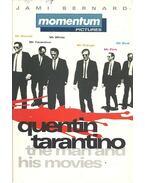 Quentin Tarantino - The Man and His Movies - BERNARD, JAMI