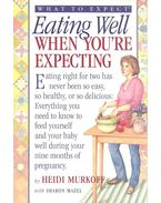 What to Expect - Murkoff, Heidi Eisenberg