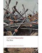 On War - Clausewitz, Carl von