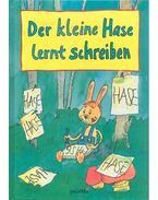 Der kleine Hase lernt Schreiben - PAUTNER, NORBERT