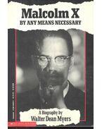 Malcolm X - MYERS, DEAN, WALTER