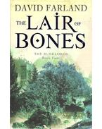 The Lair of Bones - RALAND, DAVID