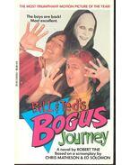 Bill & Ted's Bogus Journey - Tine, Robert