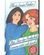 Olga, Star der Parkschule - Leonore setzt sich durch - Fischer, Marie Louise