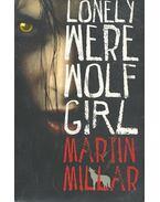 Lonely Werewolf Girl - MILLAR, MARTIN