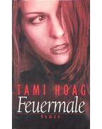Feuermale - Hoag, Tami