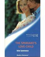 The Spaniard's Love-Child - Lawrence, Kim