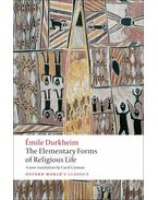 The Elementary Forms of Religious Life - Durkheim, Émile