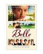 Belle: The True Story of Dido Belle - BYRNE, PAULA