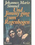Und Jimmy ging zum Regenbogen - Simmel, Johannes Mario