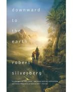Downward to the Earth - Robert Silverberg