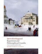 Repetition and Philosophical Crumbs - Kierkegaard, Sören