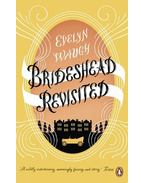 Brideshead Revisited: The Sacred And Profane Memories Of Captain Charles Ryder - Waugh, Evelyn