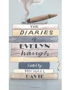 The Diaries Of Evelyn Waugh - Waugh, Evelyn