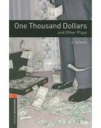 One Thousand Dollars and Other Plays - Stage 2 - O'HENRY - ESCOTT, JOHN