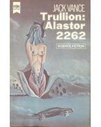 Trullion: Alastor 2262 - Vance, Jack