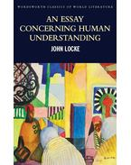 An Essay Concerning Human Understanding: Second Treatise of Goverment - JOHN LOCKE