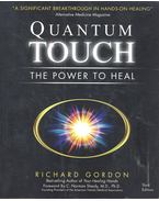 Quantum-Touch - The Power To Heal - Gordon, Richard