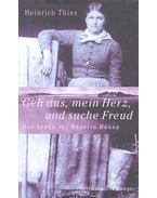 Geh aus, mein Herz, und suche Freud - THIES, HEINRICH