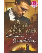 Tall, Dark & Scandalous - Mortimer, Carole