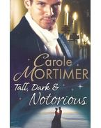 Tall, Dark & Notorious - Mortimer, Carole