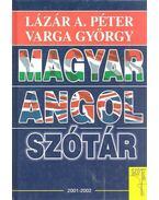 Magyar-angol szótár - Lázár A. Péter, Varga György