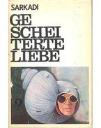 Gescheiterte Liebe - Sarkadi Imre