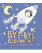 Bye-Bye Baby Brother! - DEMPSEY, SHEENA