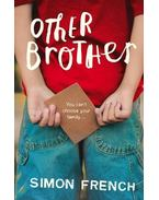 Other Brother - FRENCH, SIMON