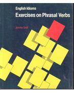 Exercises on Phrasal Verbs - JENNIFER SEIDL