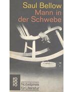 Mann in der Schwebe - Bellow, Saul