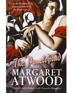 The Penelopiad: The Myth of Penelope and Odysseus - Margaret Atwood