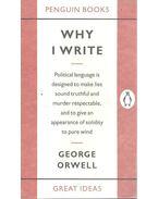 Why I Write - George Orwell