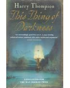 This Thing of Darkness - THOMPSON, HARRY