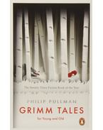 Grimm Tales: For Young and Old - Philip Pullman