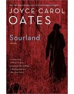 Sourland: Stories - Joyce Carol Oates