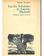 Las dos Soledades de Antonio Machado - Horányi Mátyás