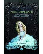Alice in Zombieland - Showalter, Gena