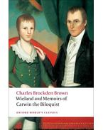 Wieland; or The Transformation, and Memoirs of Carwin, The Biloquist - Brown, Charles Brockden