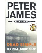 Dead Simple; Looking Good Dead - Peter James