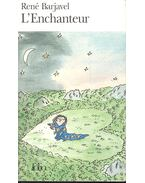 L'Enchanteur - Barjavel, René