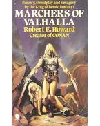 Marchers of Valhalla - Howard, Robert E.